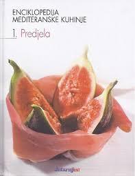 Enciklopedija mediteranske kuhinje 1: Predjela