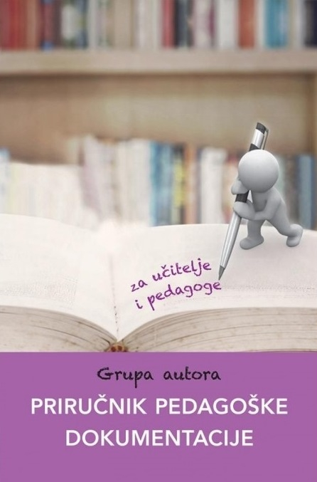 Priručnik pedagoške dokumentacije : za učitelje i pedagoge