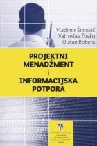 Projektni menadžment i informacijska potpora