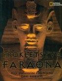 Prokletstvo faraona : moje pustolovine s mumijama