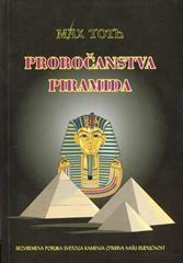 Proročanstvo piramida