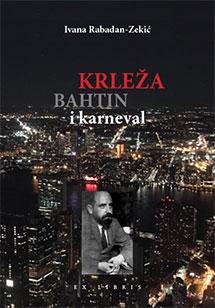 Krleža, Bahtin i karneval : roman kao mikrokozmos raznolikosti