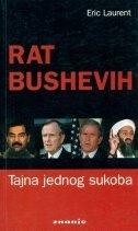 Rat Bushevih : tajna jednog sukoba