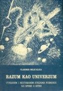 Razum kao univezum - utabanim i neutabanim stazama poimanja do istine o istini