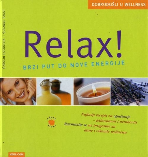 Relax! : brzi put do nove energije