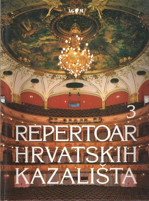 Repertoar hrvatskih kazališta (3.knjiga)