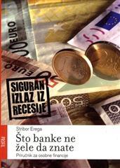Što banke ne žele da znate : priručnik za osobne financije