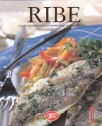 Ribe : ukusni recepti za bolje pripremanje morskih okusa