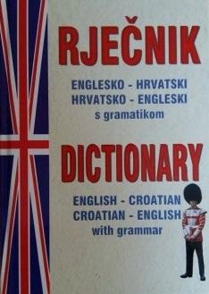 Rječnik englesko-hrvatski, hrvatsko-engleski s gramatikom