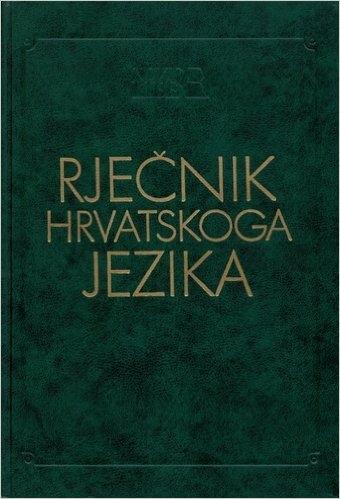 Rječnik hrvatskoga jezika