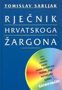 Rječnik hrvatskoga žargona