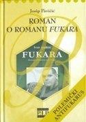 Roman o romanu Fukara : (polemički antifukarus)