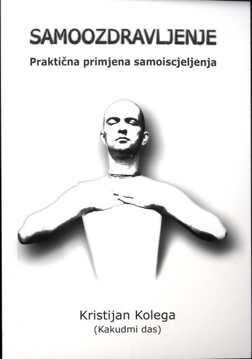 Samoozdravljenje - Praktična primjena samoiscjeljenja