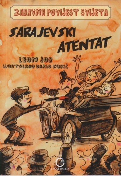 Zabavna povijest svijeta - Sarajevski atentat