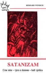 Satanizam : crne mise, vjera u demone, kult vještica