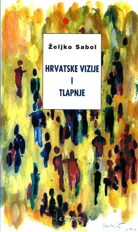 Hrvatske vizije i tlapnje