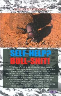 Self-help? Bull-shit! : fenomenološki esej