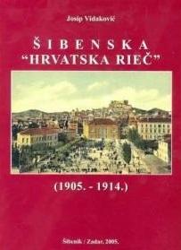 Šibenska Hrvatska rieč : (1905.-1914.)