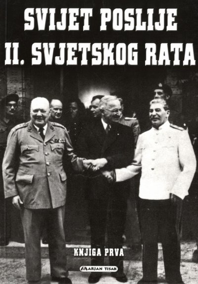 Svijet poslije II. svjetskog rata (1. knjiga)