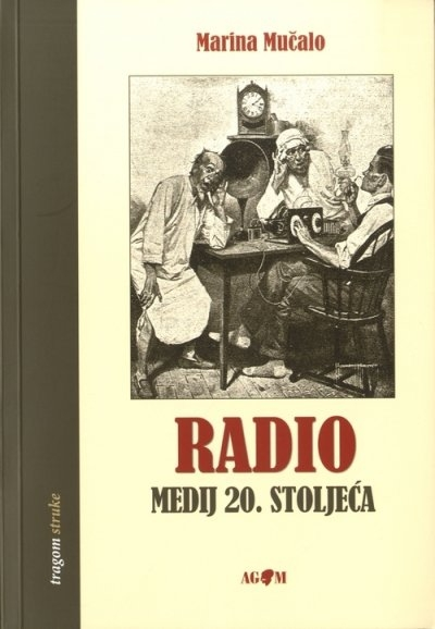 Radio : medij 20. stoljeća