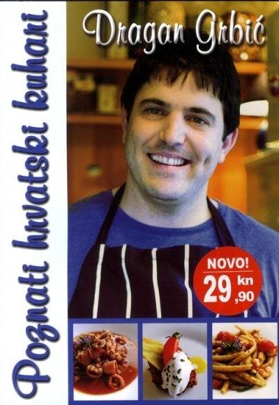 Poznati hrvatski kuhari: Dragan Grbić