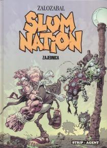 Slum nation 1 : Zajednica