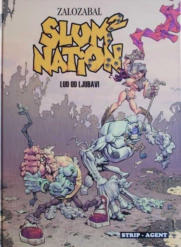 Slum nation 2 : Lud od ljubavi