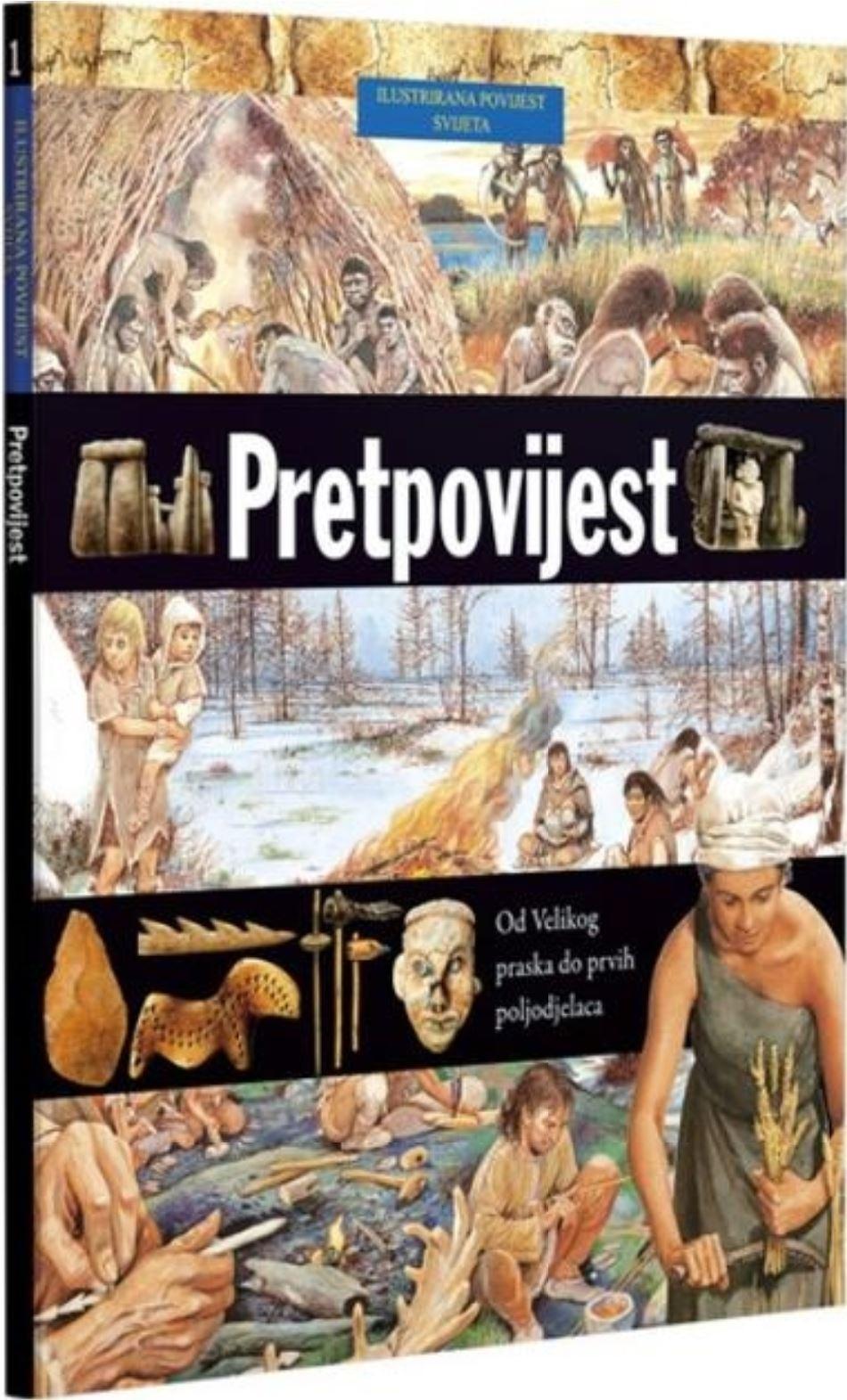 Ilustrirana povijest svijeta 1 : Pretpovijest