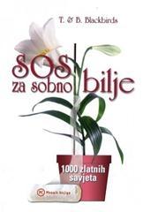 SOS za sobno bilje - 1000 zlatnih savjeta