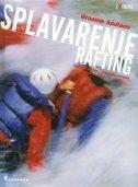 Splavarenje : rafting