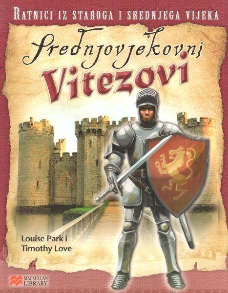 Ratnici iz staroga i srednjega vijeka: Srednjovjekovni vitezovi