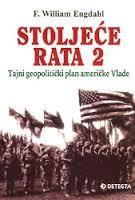 Stoljeće rata 2 : tajni geopolitički plan američke Vlade