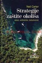 Strategije zaštite okoliša : ideje, aktivizam, djelovanje