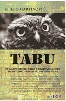 Tabu : Trinaest jezivih storija o ubojstvima među srodnicima u Dubrovačkoj Republici od XIV. do XIX. stoljeća