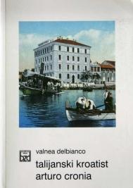 Talijanski kroatist Arturo Cronia : (Zadar 1896. - Padova 1967.)