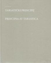 Tarsatički principij : kasnoantičko vojno zapovjedništvo = Principia at Tarsatica : late Roman military headquarters