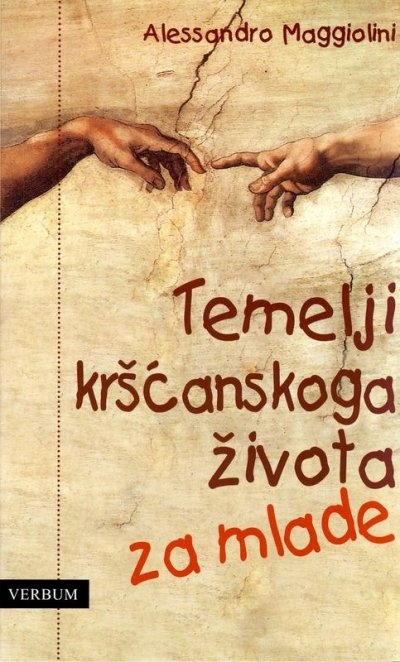 Temelji kršćanskoga života za mlade