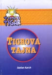 Timmi tigar - Tigrova tajna (1.knjiga)