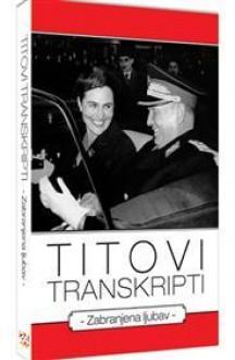 Titovi transkripti : zabranjena ljubav