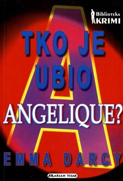 Tko je ubio Angelique?