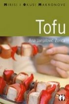Mirisi i okusi Makronove : Tofu