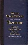Tragedije : Hamlet, Romeo i Julija, Otelo, Kralj Lear