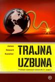 Trajna uzbuna : preživjeti nadolazeće katastrofe 21. stoljeća