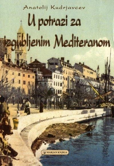 U potrazi za izgubljenim Mediteranom