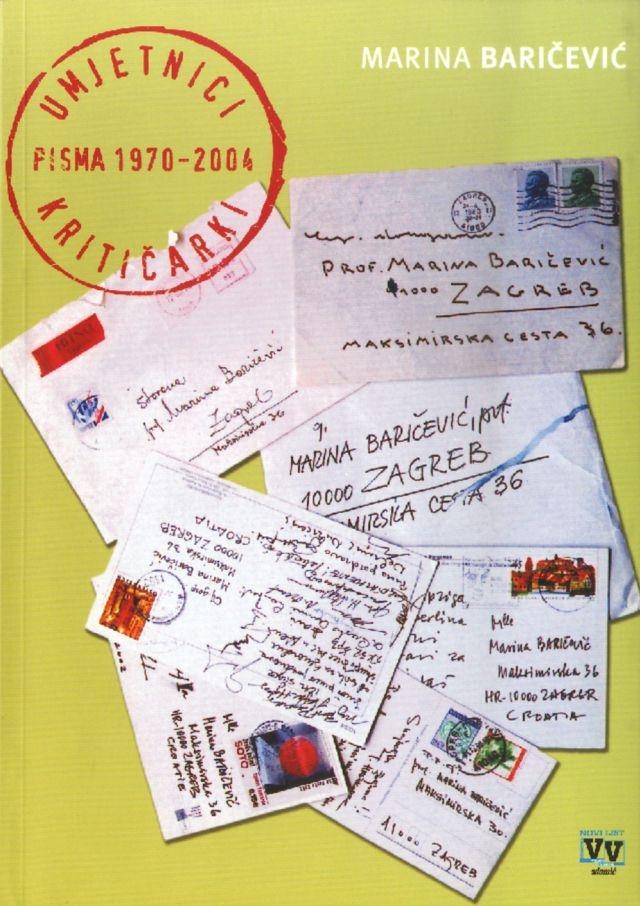Umjetnici kritičarki : pisma 1970.-2004.