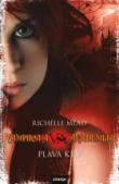Vampirska akademija - Plava krv