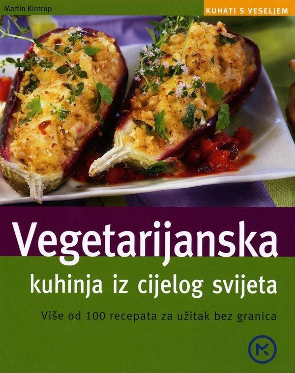 Vegetarijanska kuhinja iz cijelog svijeta