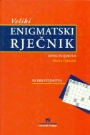 Veliki enigmatski rječnik - Opis pojmova A-Ž (2.knjiga)