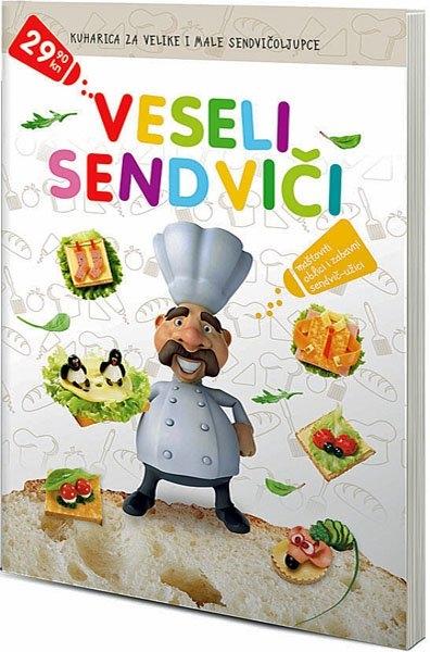 Kuharica za velike i male sendvičoljupce - Veseli sendviči