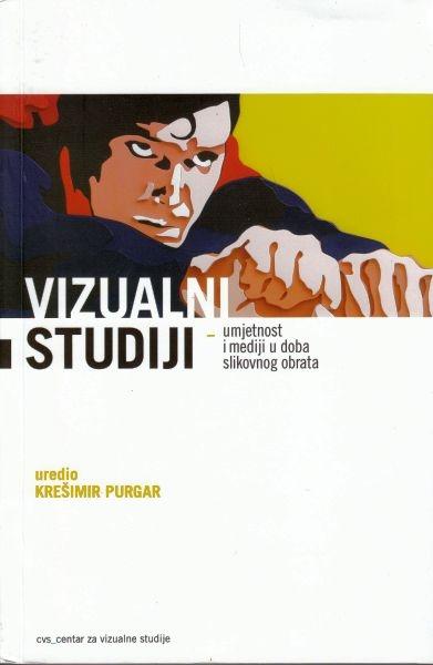 Vizualni studiji : umjetnost i mediji u doba slikovnog obrata